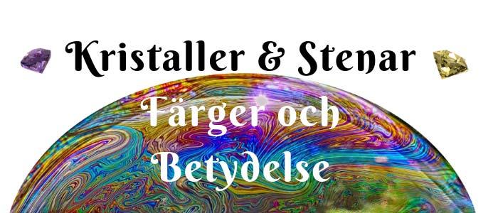 Kristaller & Stenar Färg Betydelse